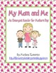 My Mom and Me Emergent Reader for Mother's Day ELA
