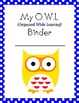 My OWL Binder (Homework/Take Home Folder Cover Page)