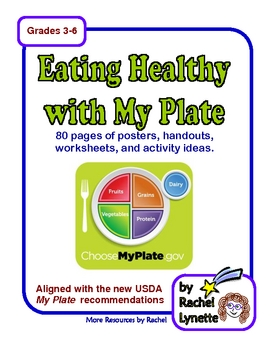 My Plate Unit: 80 Pages Aligned w/ the New USDA Nutrition