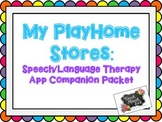 My PlayHome Stores App Speech Language Therapy Companion Packet