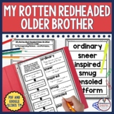 My Rotten Redheaded Older Brother Guided Reading Unit