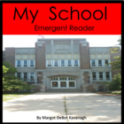 My School: A Level 2-3 Emergent Guided Reading Ebook