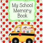 My School Memory Book:  August to June