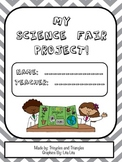 My Science Fair Project- an outline to create the perfect project