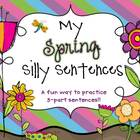 My Spring Silly Sentences {3 part sentences}