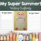 My Super Summer Writing Craftivity