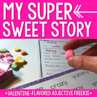 My Sweet Story - Valentine Flavored Adjective Freebie