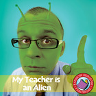 My Teacher Is An Alien