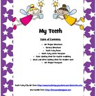 My Teeth / Dear Tooth Fairy