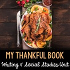 My Thankful Book 1 - Thanksgiving Literacy &amp; Social Studies Fun!