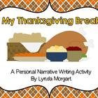 My Thanksgiving Break-A Personal Narrative Writing Activity