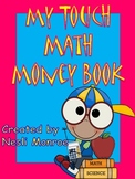 My Touch Math Money Book