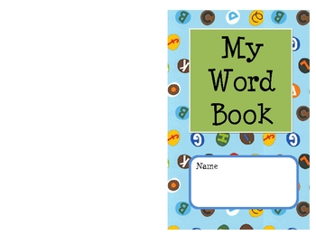 My Word Book: Words Frequently used by Children When Writing