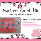 My cup of tea: Mothers' Day Craftivity and Activities