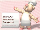 Myers Pig Personality Assessment