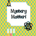 Mystery Matter