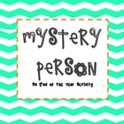 Mystery Person (End of the Year Activity)
