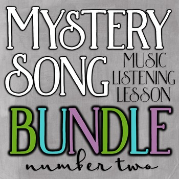 Mystery Song Music Listening: Bundle #2
