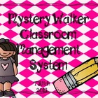 Mystery Walker Classroom Management Kit