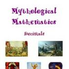 Mythological Mathematics - Decimals, Math Activities and W