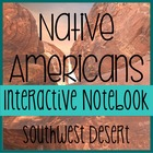 NATIVE AMERICANS- Social Studies Notebooking- Southwest Desert