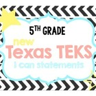 NEW 5th Grade Math TEKS I Can Statements