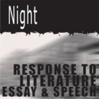 NIGHT Essay Topics & Grading Rubrics (by Elie Wiesel)