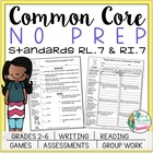 NO PREP Common Core Reading Packet: Standards RL.7 & RI.7