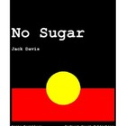 NO SUGAR - TEACHER TEXT GUIDES AND WORKSHEETS