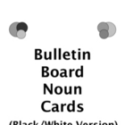 NOUNS - BULLETIN BOARD - Black/Whte - grammar, english