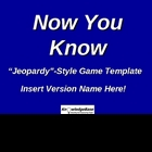 NOW YOU KNOW &quot;Jeopardy&quot;-Style Powerpoint Game Template