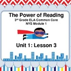 NYS ELA Common Core 3rd Grade Module 1, Unit 1, Lesson 3