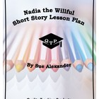 Nadia the Willful by Sue Alexander Lesson Plans, Worksheet