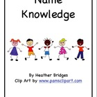 Name Knowledge: A Name Study