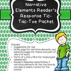 Narrative Elements Reader's Response Tic-Tac-Toe Packet