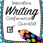 Narrative Writing Conference Checklists