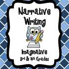 Narrative Writing Packet ~ Imaginative {Common Core}