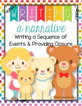 Writing a Narrative: Writing a Sequence of Events and Prov