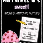 Narrative Writing is Sweet!- CCSS W.3 Narrative Unit for g