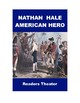 Nathan Hale, American Hero - Readers Theater and Radio Script