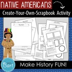 Native American Activity- &quot;Create Your Own Scrapbook!&quot;