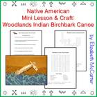 Native American Birchbark Canoe Mini Lesson & Craft