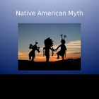 Native American Mythology Powerpoint Presentation