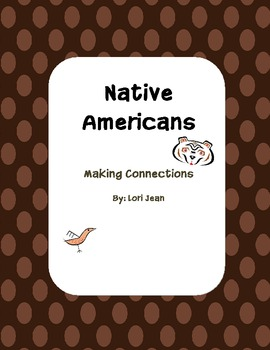 Native Americans:  Making Connections