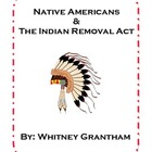 Native Americans and The Indian Removal Act: Activities Packet