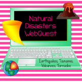 Natural Disasters Research WebQuest