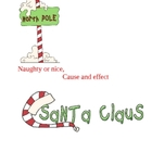 Naughty or Nice, Cause and Effect