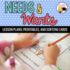 Needs and Wants Lesson Plan and Worksheets
