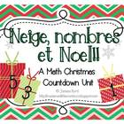 Neige, nombres et Noel: Math Christmas Countdown Activities