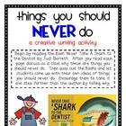 Never Take a Shark to the Dentist - Creative Writing Activity